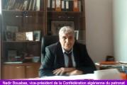 <span style='font-weight:300;'>Entretien avec Nadir Bouabas, vice-président de la Confédération algérienne du patronat (CAP) et président de la Fédération du BTP/CAP</span><br/>Il faut moderniser la gestion du secteur