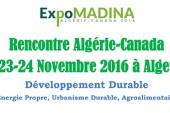 <span style='font-weight:300;'>Première rencontre entre les compagnies canadiennes et algérienne</span><br/>Alger accueillera « Expo-Madina » les 23 et 24 novembre 2016