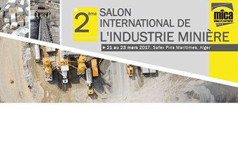 MICA'2017 : 2ème Salon International de l'Industrie Minière du 21 au 23 Mars