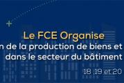 Le FCE tiendra son 1er salon de l'industrie et des services du bâtiment